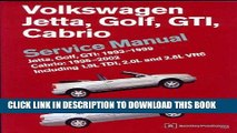 Ebook Volkswagen Jetta, Golf, GTI, Cabrio Service Manual: Jetta, Golf, GTI: 1993-1999; Cabrio: