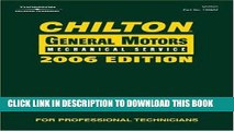 Best Seller Chilton 2006 General Motors Mechanical Service Manual (Chilton General Motors Service
