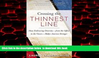 liberty book  Crossing the Thinnest Line: How Embracing Diversity—from the Office to the