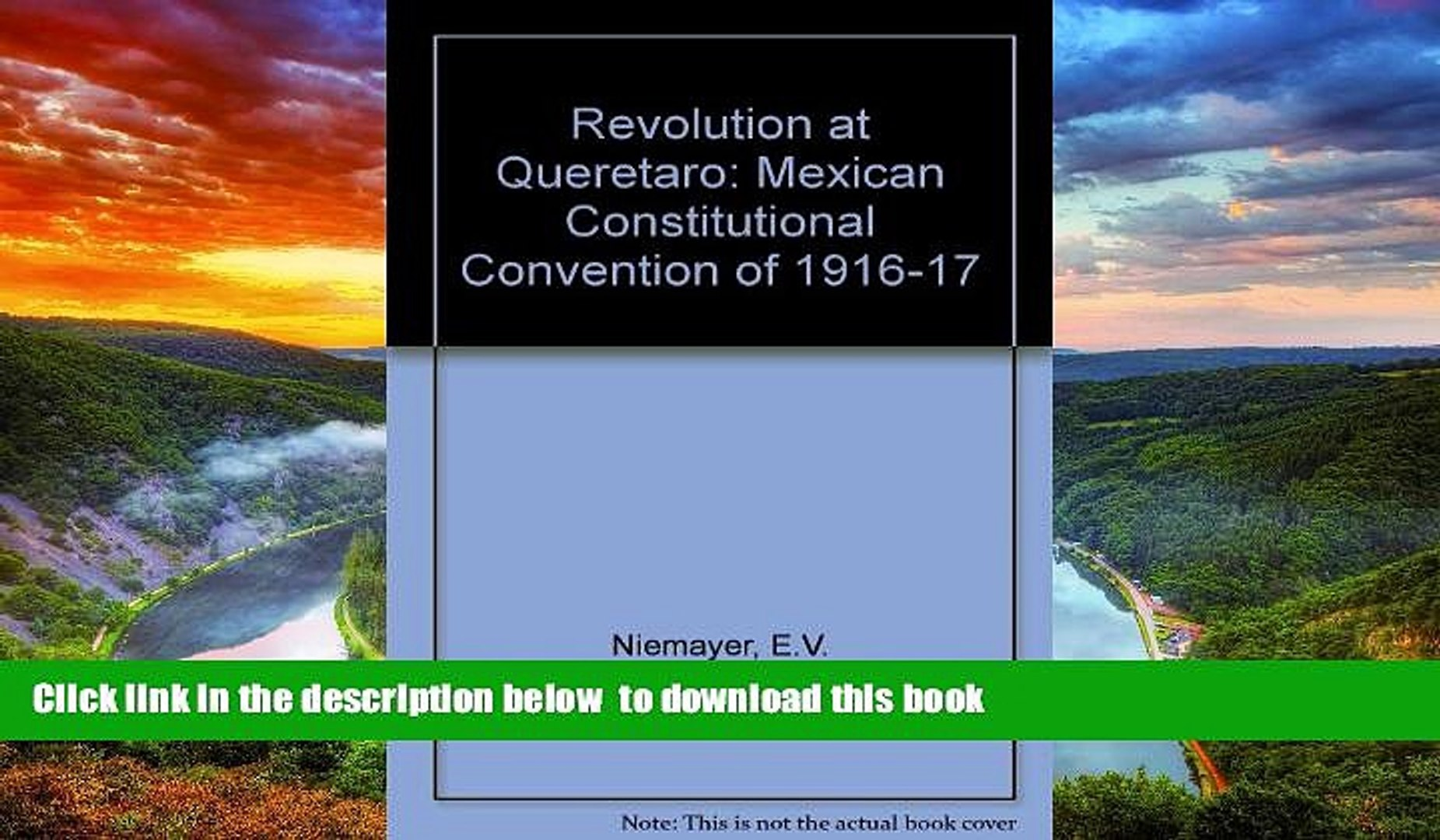 Best book  Revolution at Queretaro: Mexican Constitutional Convention of 1916-17 (Latin American