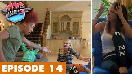 Friends Trip 3 (Replay) - Episode 14 : Mauvais choix dans la villa