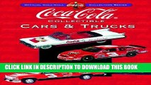 [PDF] Mobi Coca-Cola Collectible Cars   Trucks (Collector s Guide to Coca Cola Items Series) Full