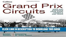 [PDF] Mobi Grand Prix Circuits: History and Course Map for Every Formula One Circuit Full Download