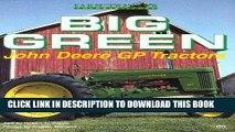 [PDF] Epub Big Green: John Deere Gp Tractors (Motorbooks International Farm Tractor Color History)