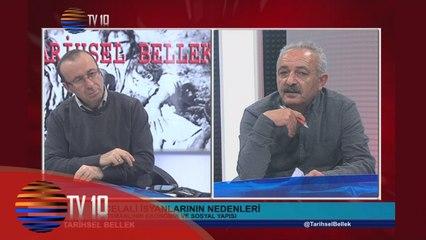 TARİHSEL BELLEK - VELİ BÜYÜKŞAHİN & HAMZA AKSÜT & CELALİ İSYANLARI - 25.12.2015