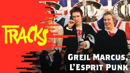 Greil Marcus, L'esprit punk - Tracks ARTE