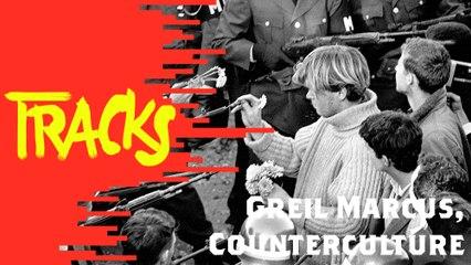 Greil Marcus, Couterculture - Tracks ARTE