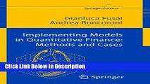 [PDF] Implementing Models in Quantitative Finance: Methods and Cases (Springer Finance) [Read]