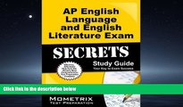 read here  AP English Language and English Literature Exam Secrets Study Guide: AP Test Review