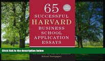 Choose Book 65 Successful Harvard Business School Application Essays, Second Edition: With