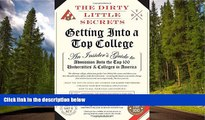 Enjoyed Read The Dirty Little Secrets of Getting Into a Top College