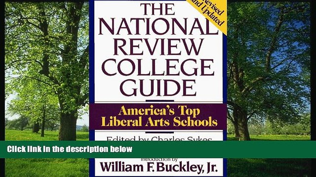 eBook Here National Review College Guide: America s Top Liberal Arts Schools