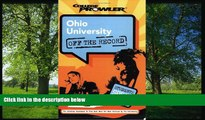 For you Ohio University: Off the Record (College Prowler) (College Prowler: Ohio University Off