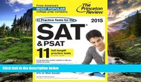 Enjoyed Read 11 Practice Tests for the SAT and PSAT, 2015 Edition (College Test Preparation)