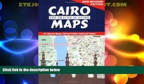 The American University in Cairo Press Cairo: The Practical Guide Maps: New Revised Edition