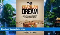 PDF  The Brazilian Dream: How I left my Finance Job in London and became an Entrepreneur in Brazil