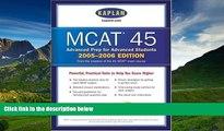 Choose Book MCAT 45, 2005-2006 (Kaplan Mcat 45)
