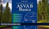 For you Asvab Basics: Everything You Need to Know to Score High (3rd ed)