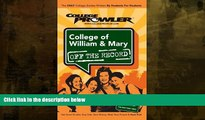 Must Have  College of William   Mary: Off the Record - College Prowler (College Prowler: College