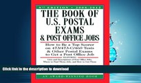 EBOOK ONLINE  The Book of U.S. Postal Exams and Post Office Jobs: How to Be a Top Scorer on
