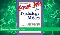 Must Have PDF  Great Jobs for Psychology Majors  [DOWNLOAD] ONLINE