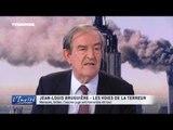 """Jean-Louis BRUGUIERE :""""Les voies de la terreur"""""""