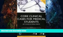 READ FULL  Core Clinical Cases for Medical Students: A problem-based learning approach for