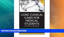 Deals in Books  Core Clinical Cases for Medical Students: A Problem Based Learning Approach for