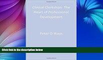 Big Deals  Clinical Clerkships: The Heart of Professional Development (Surviving Medical School