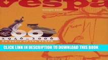 Best Seller Vespa: 1946-2006: 60 Years of the Vespa Free Read