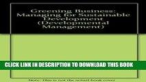 Best Seller Greening Business: Managing for Sustainable Development (Developmental Management