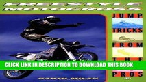 Ebook Freestyle Motocross: Jump Tricks from the Pros (Cycle Pro) Free Read