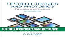 Best Seller Optoelectronics   Photonics: Principles   Practices (2nd Edition) Free Read