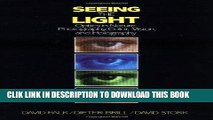Ebook Seeing the Light: Optics in Nature, Photography, Color, Vision, and Holography Free Read