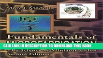 Best Seller Fundamentals of Microfabrication: The Science of Miniaturization, Second Edition Free