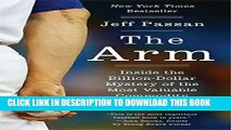 Ebook The Arm: Inside the Billion-Dollar Mystery of the Most Valuable Commodity in Sports Free