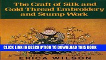 Ebook The Craft of Silk and Gold Thread Embroidery and Stump Work Free Download