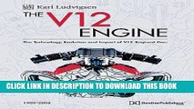 Ebook The V12 Engine - The Technology, Evolution and Impact of V12-Engined Cars: 1909-2005 Free