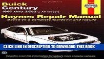 Ebook Buick Century 1997 Thru 2002: Haynes Repair Manual (Haynes Repair Manuals) Free Read