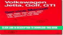 Read Now Volkswagen Jetta, Golf, GTI Service Manual: 1999-2003: 1.8L Turbo, 1.9L TDI Diesel, 2.0L