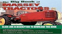 Ebook The Big Book of Massey Tractors: The Complete History of Massey-Harris and Massey Ferguson