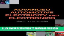 Read Now Advanced Automotive Electricity and Electronics (Automotive Systems Books) PDF Online