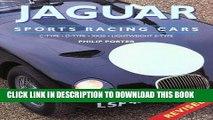 Ebook Jaguar Sports Racing Cars: C-Type, D-Type, XKSS, Conpetition E-Type Free Read