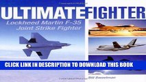 Read Now Ultimate Fighter: Lockheed Martin F-35 Joint Strike Fighter Download Online