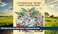 Read book  Adult Coloring Book: Christmas Wish: The Perfect Christmas Coloring Book Gift of Love,