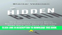 [PDF] The Hidden Brain: How Our Unconscious Minds Elect Presidents, Control Markets, Wage Wars,