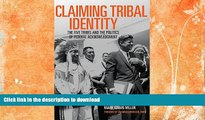 FAVORITE BOOK  Claiming Tribal Identity: The Five Tribes and the Politics of Federal