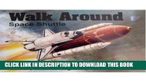 Read Now Space Shuttle - Walk Around No. 20 Download Online