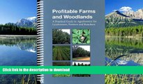 READ  Profitable Farms And Woodlands: A Practical Guide In Agroforestry For Landowners, Farmers
