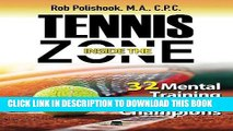 [PDF] Tennis Inside The Zone: 32 Mental Training Workouts for Champions [Online Books]